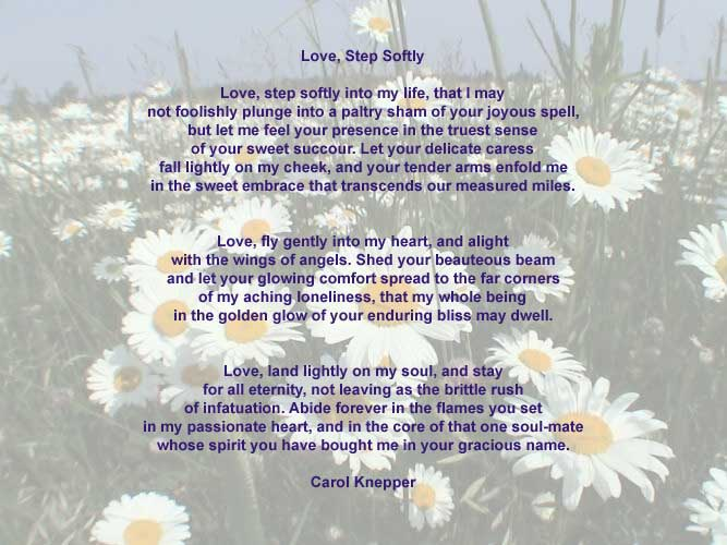 Love, Step Softly, love poem by Carol Knepper, background image by Luc ...